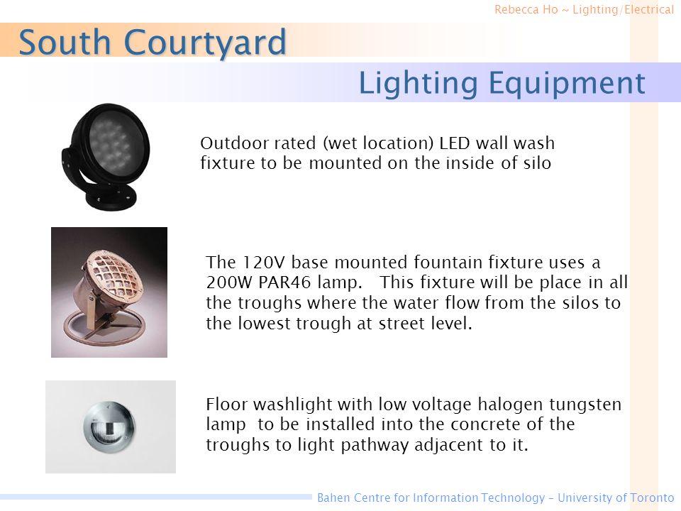 South Courtyard Lighting Equipment