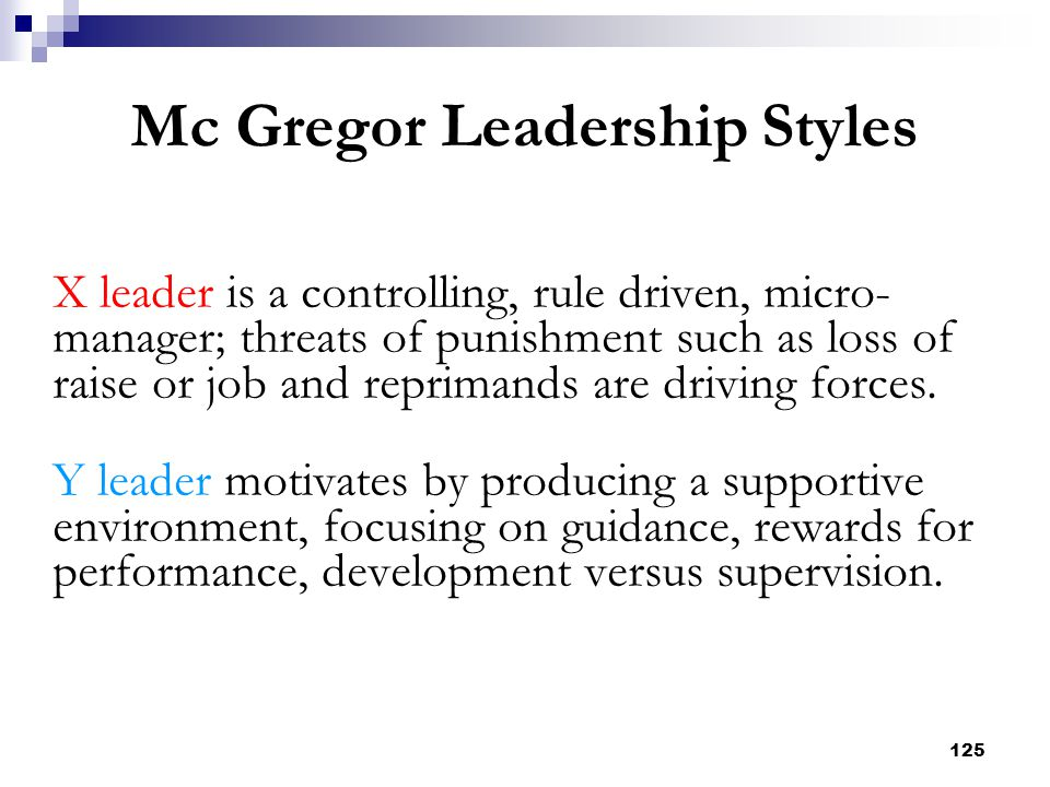 Mc Gregor Leadership Styles