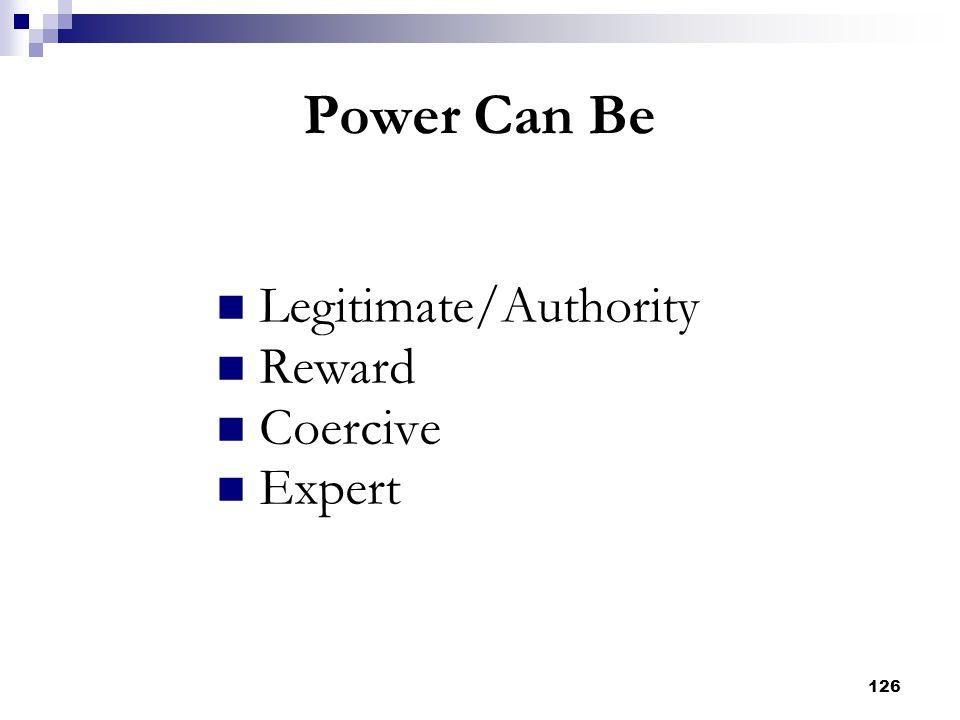 Legitimate/Authority Reward Coercive Expert