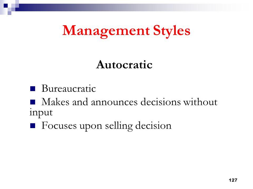 Management Styles Autocratic Bureaucratic