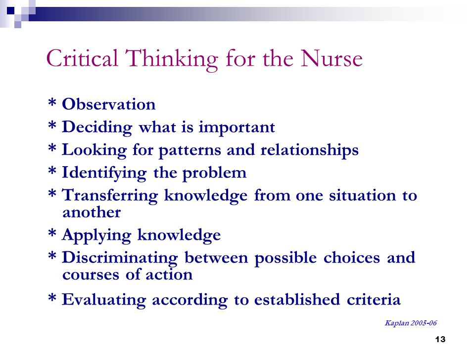 Critical Thinking for the Nurse