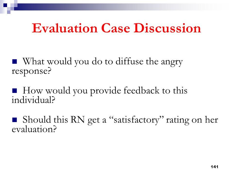 Evaluation Case Discussion