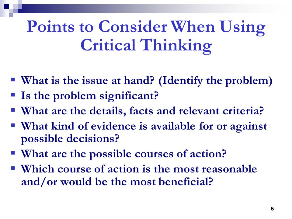 Points to Consider When Using Critical Thinking