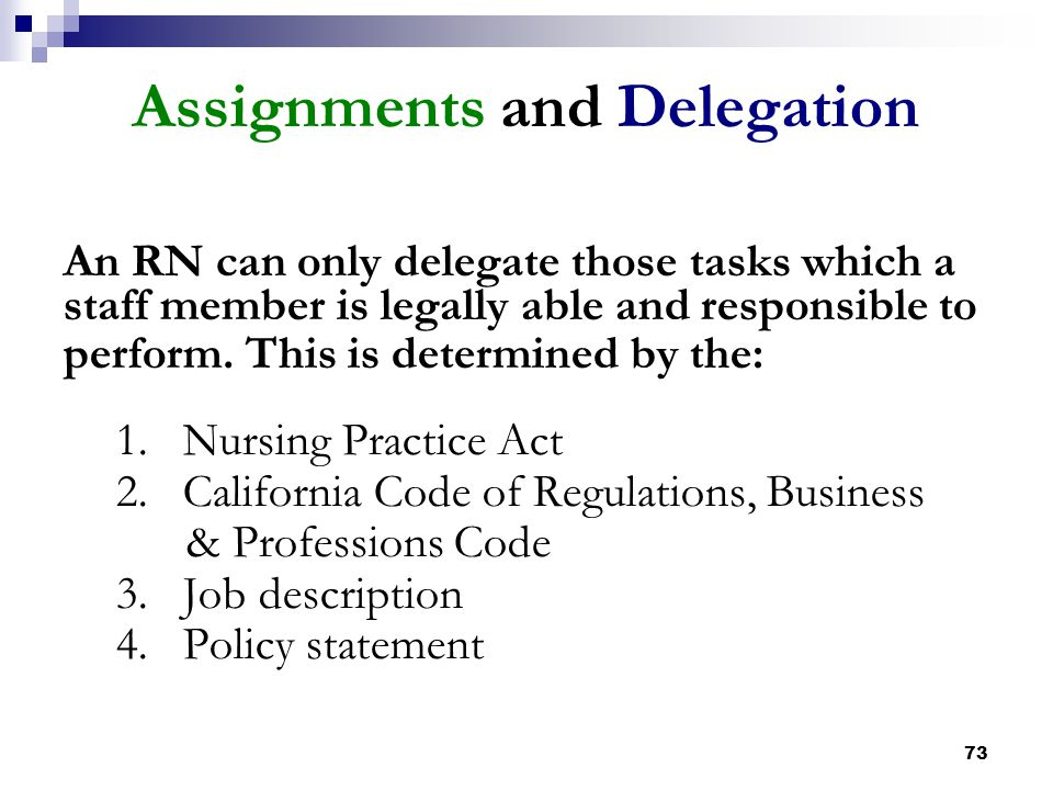 Assignments and Delegation
