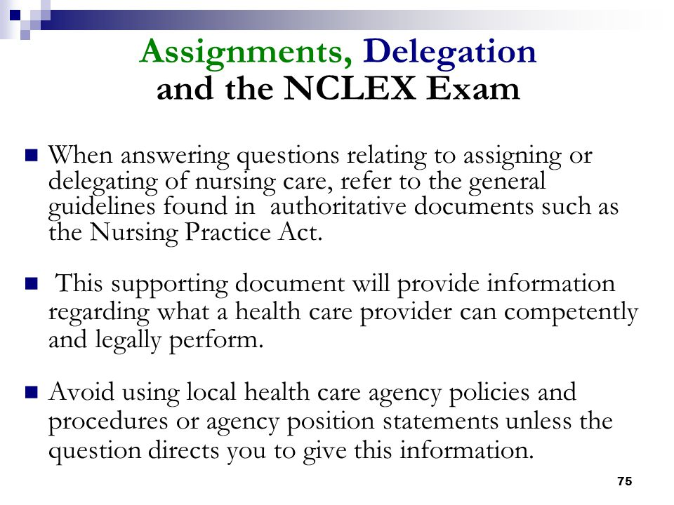 Assignments, Delegation and the NCLEX Exam