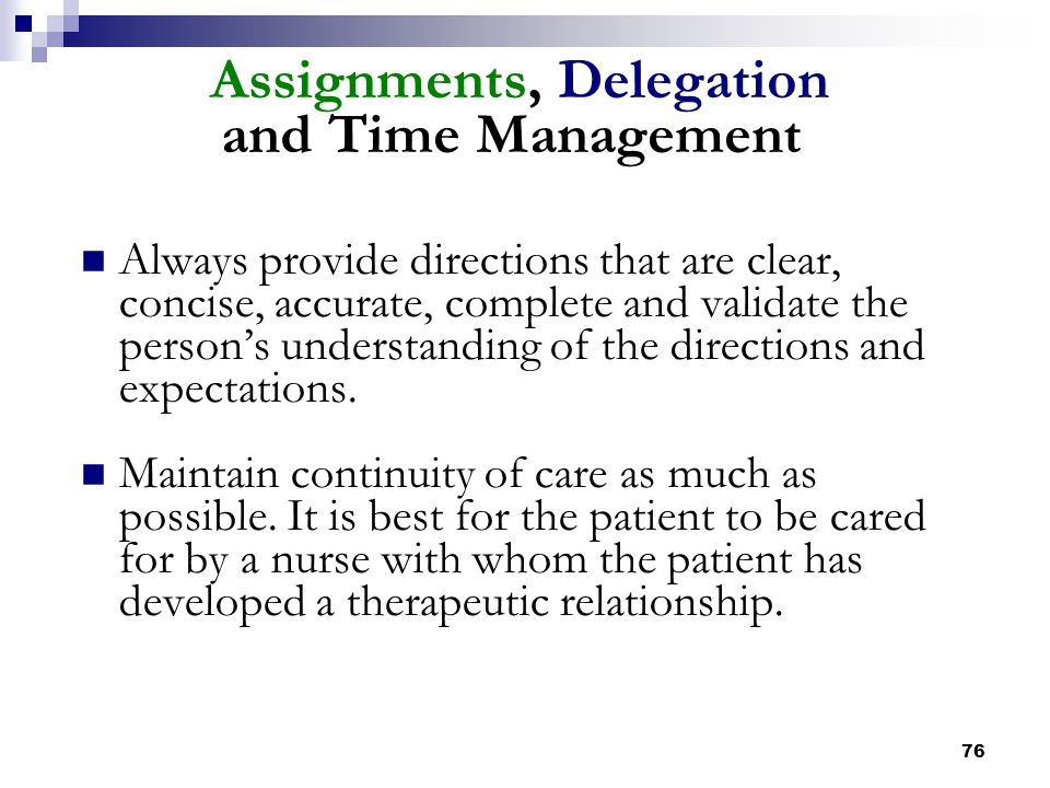 Assignments, Delegation and Time Management