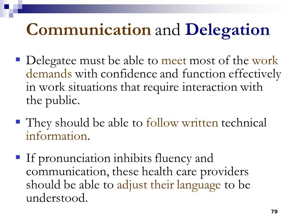 Communication and Delegation