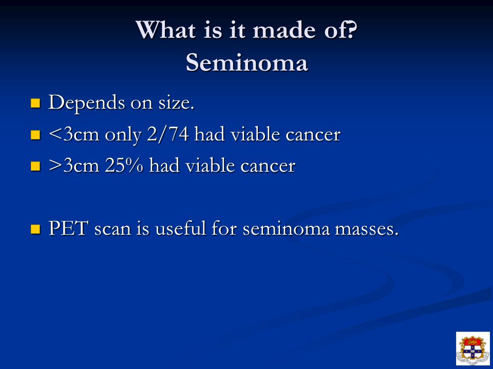 What is it made of Seminoma