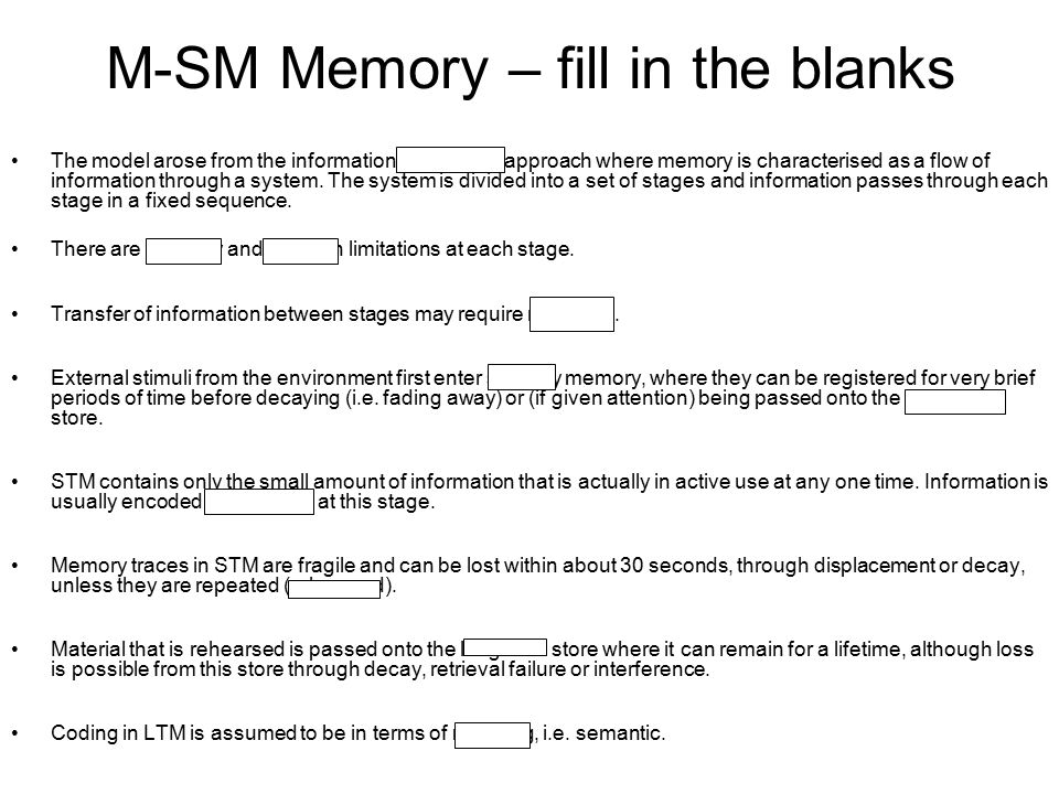 M-SM Memory – fill in the blanks