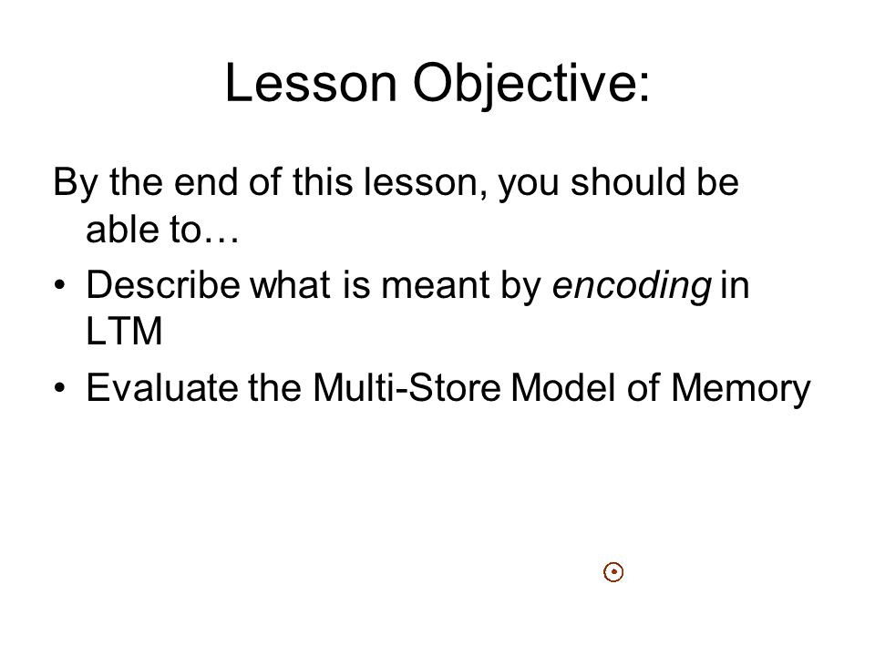 Lesson Objective: By the end of this lesson, you should be able to…
