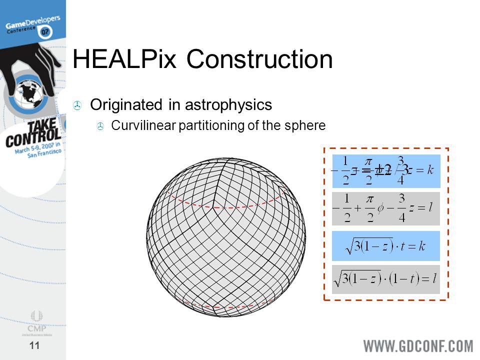 HEALPix Construction Originated in astrophysics