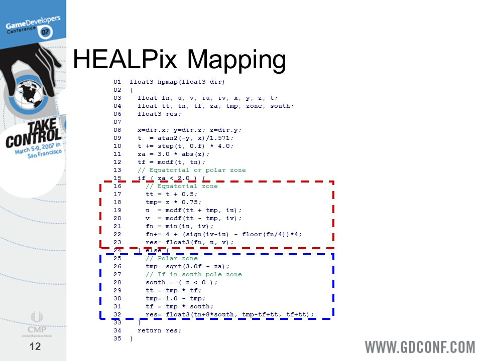 HEALPix Mapping 01 float3 hpmap(float3 dir) 02 {