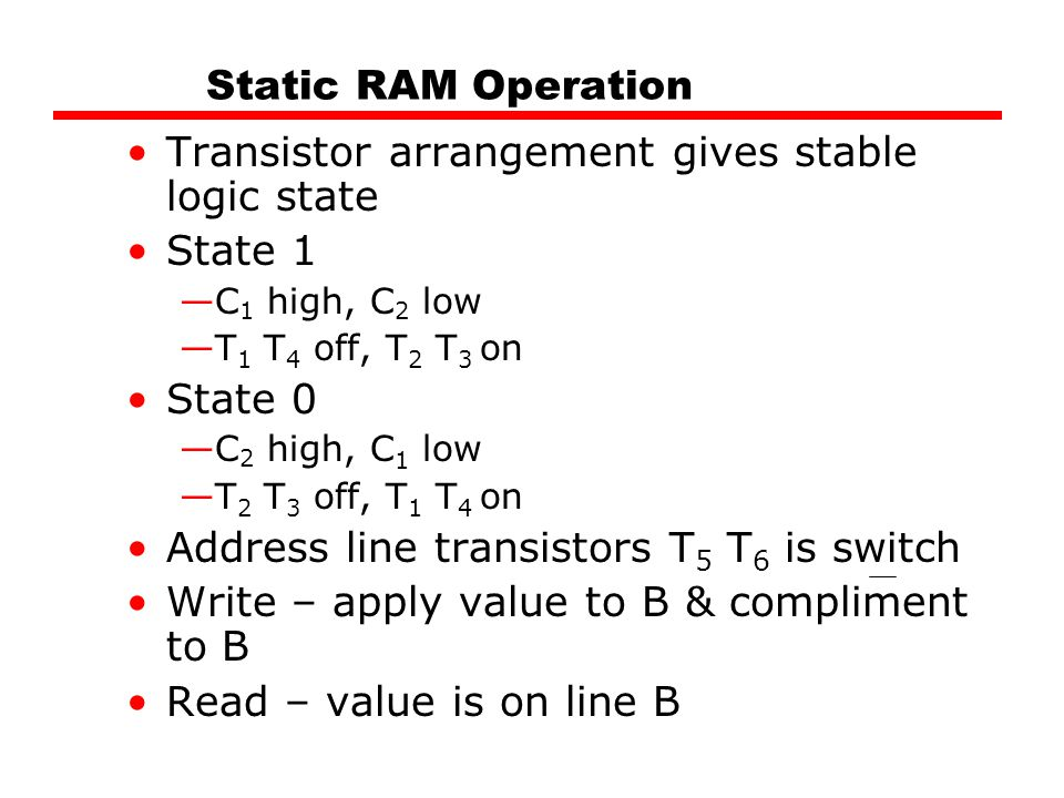 Transistor arrangement gives stable logic state State 1