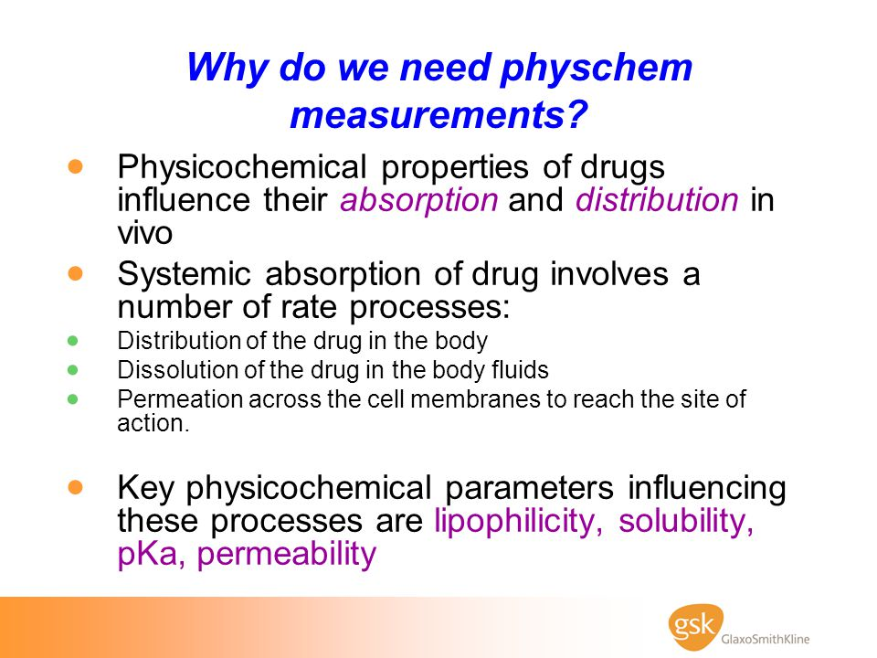 Why do we need physchem measurements