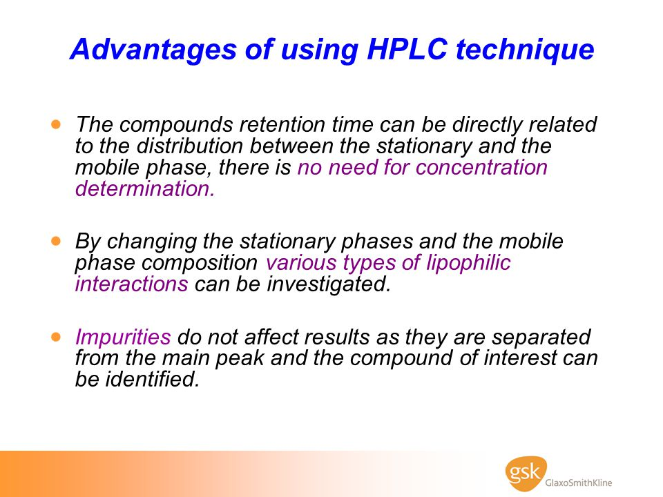 Advantages of using HPLC technique