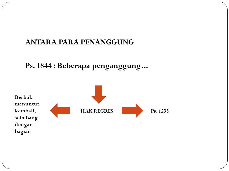 ANTARA PARA PENANGGUNG Ps. 1844 : Beberapa penganggung ...
