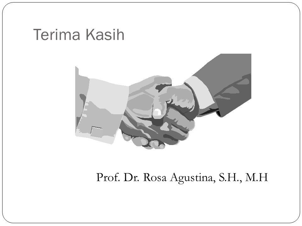 Terima Kasih Prof. Dr. Rosa Agustina, S.H., M.H