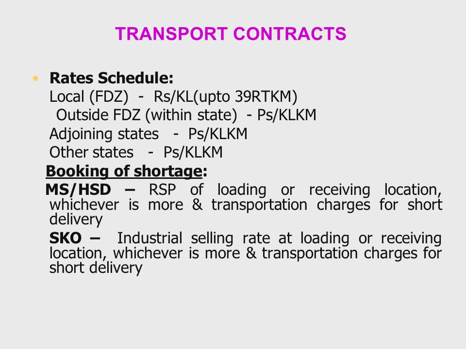 TRANSPORT CONTRACTS Rates Schedule: Local (FDZ) - Rs/KL(upto 39RTKM)