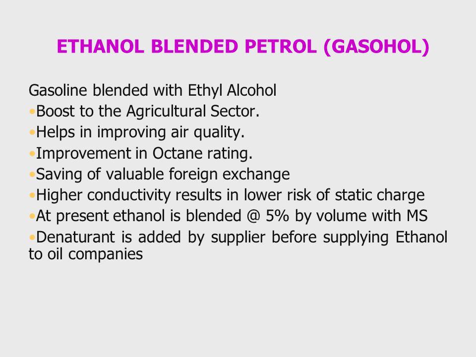 ETHANOL BLENDED PETROL (GASOHOL)