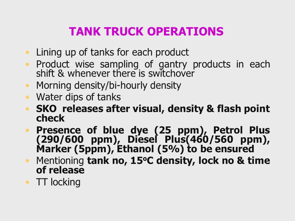 TANK TRUCK OPERATIONS Lining up of tanks for each product