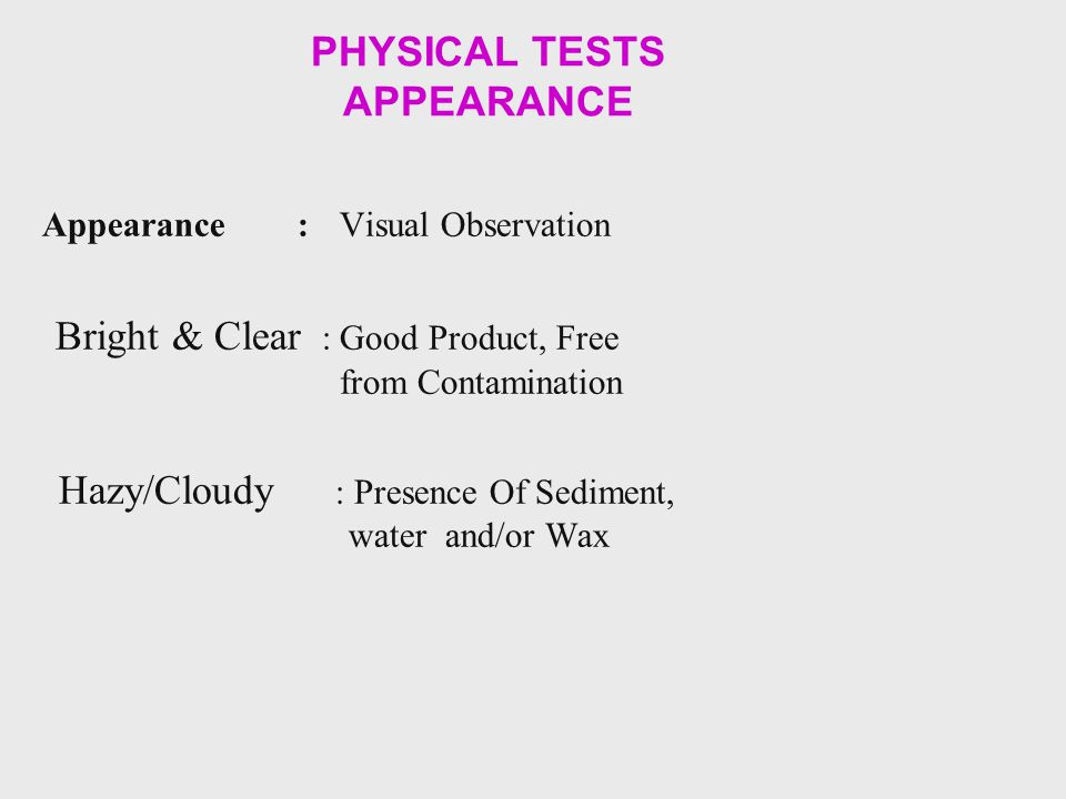 PHYSICAL TESTS APPEARANCE
