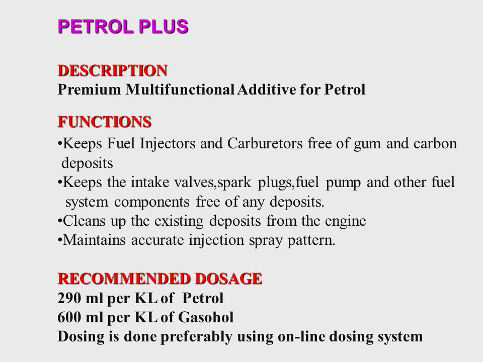 PETROL PLUS DESCRIPTION Premium Multifunctional Additive for Petrol