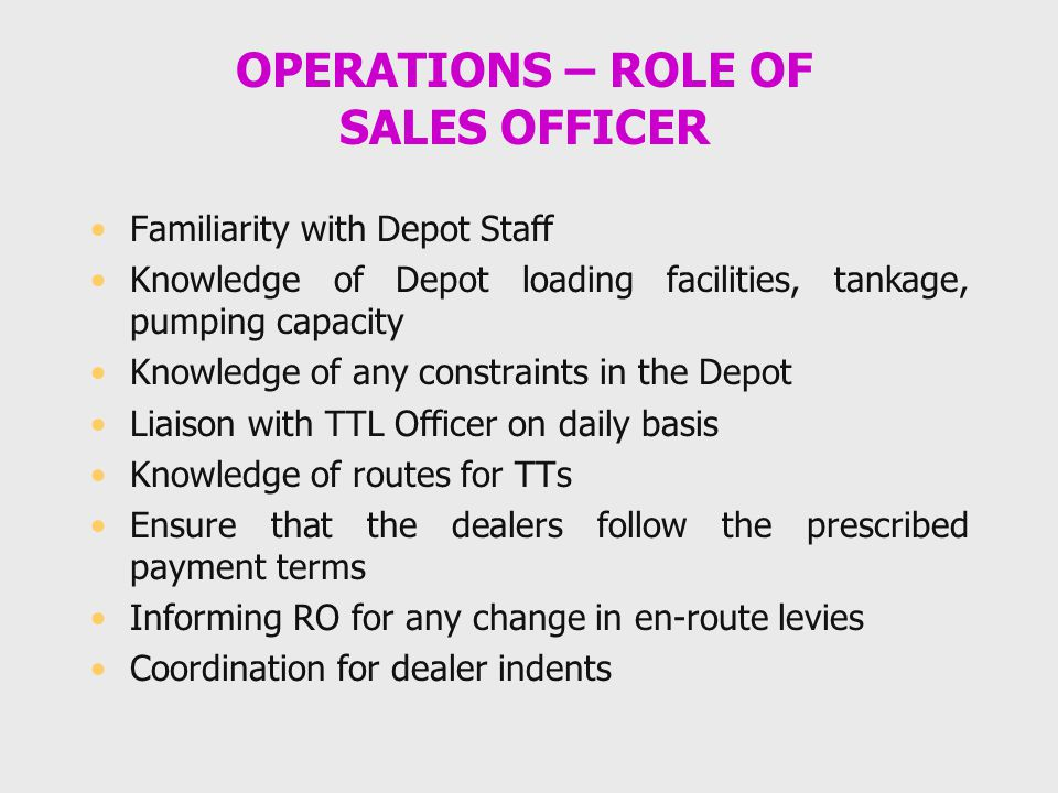 OPERATIONS – ROLE OF SALES OFFICER