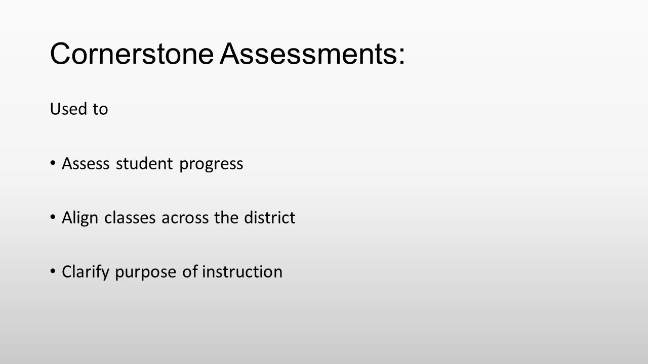 Cornerstone Assessments: