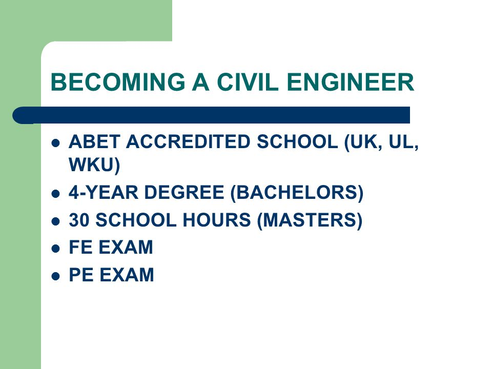 BECOMING A CIVIL ENGINEER