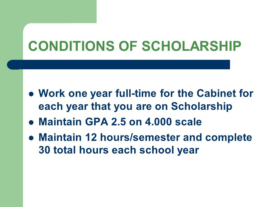 CONDITIONS OF SCHOLARSHIP