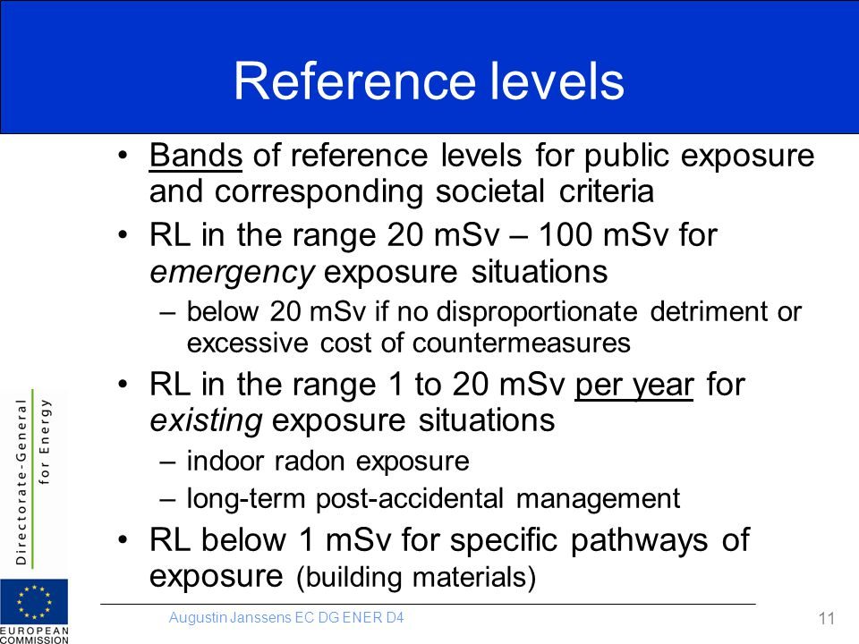 Reference levels Bands of reference levels for public exposure and corresponding societal criteria.