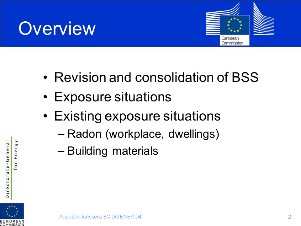 Overview Revision and consolidation of BSS Exposure situations