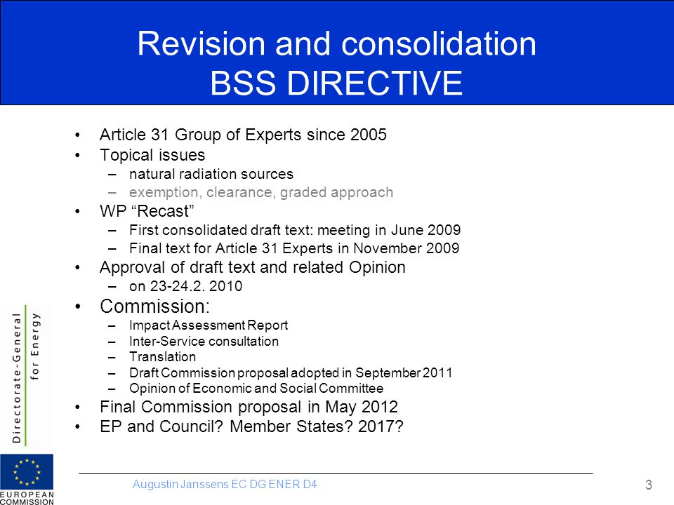 Revision and consolidation BSS DIRECTIVE
