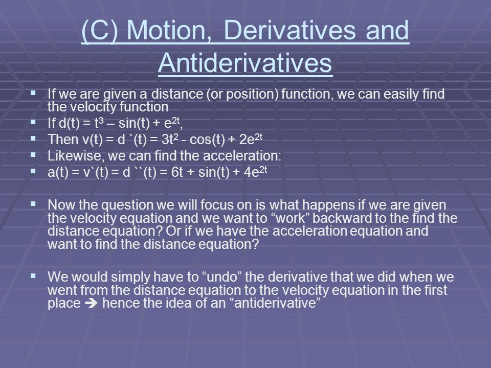 (C) Motion, Derivatives and Antiderivatives
