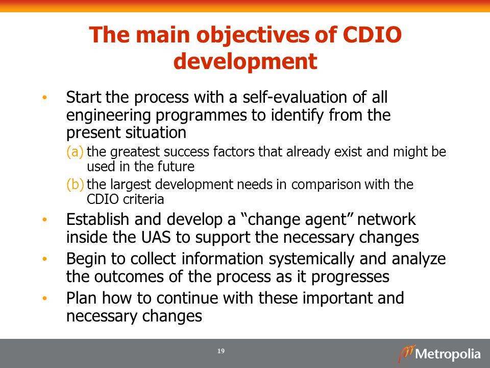The main objectives of CDIO development
