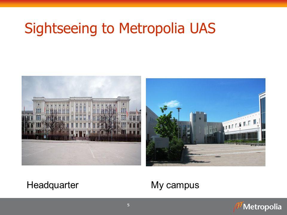 Sightseeing to Metropolia UAS