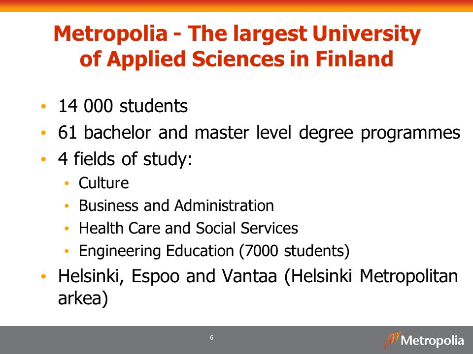 Metropolia - The largest University of Applied Sciences in Finland