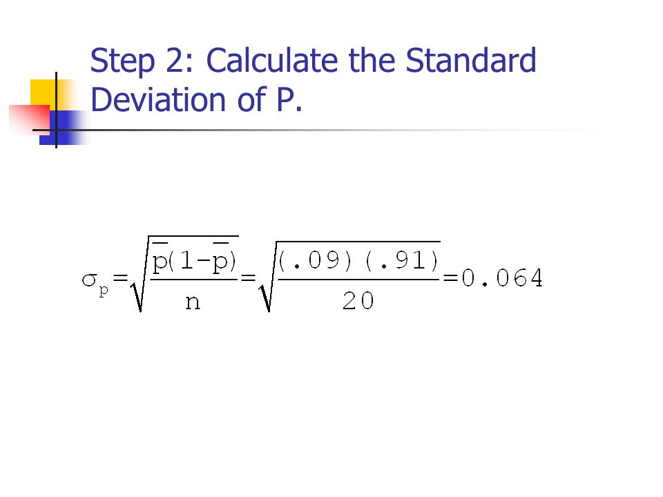 Step 2: Calculate the Standard Deviation of P.