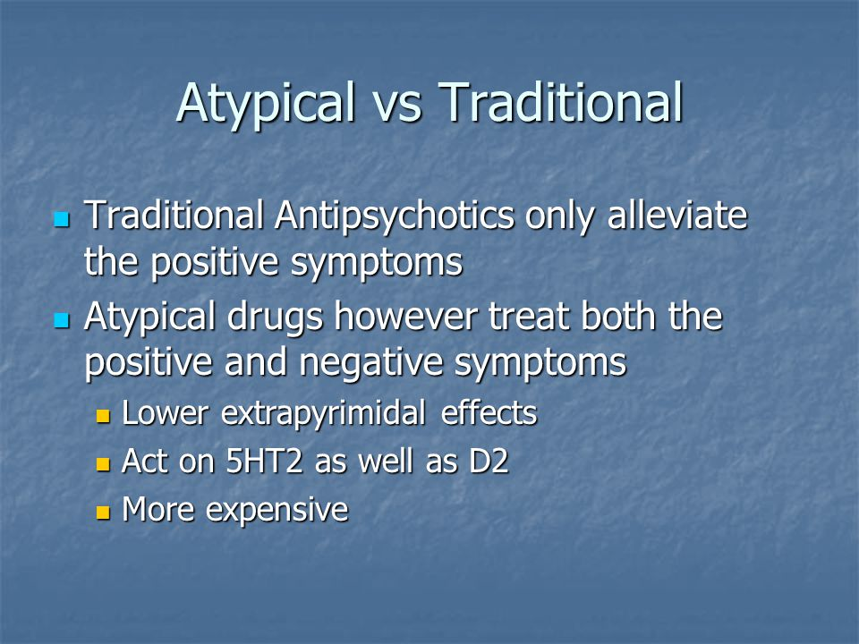 Atypical vs Traditional