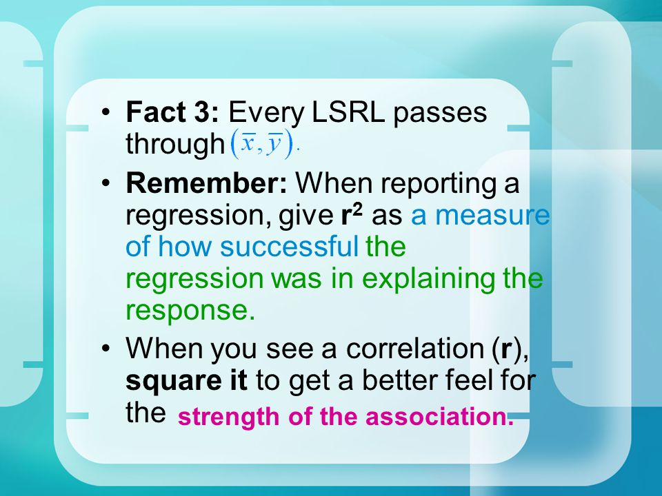 Fact 3: Every LSRL passes through