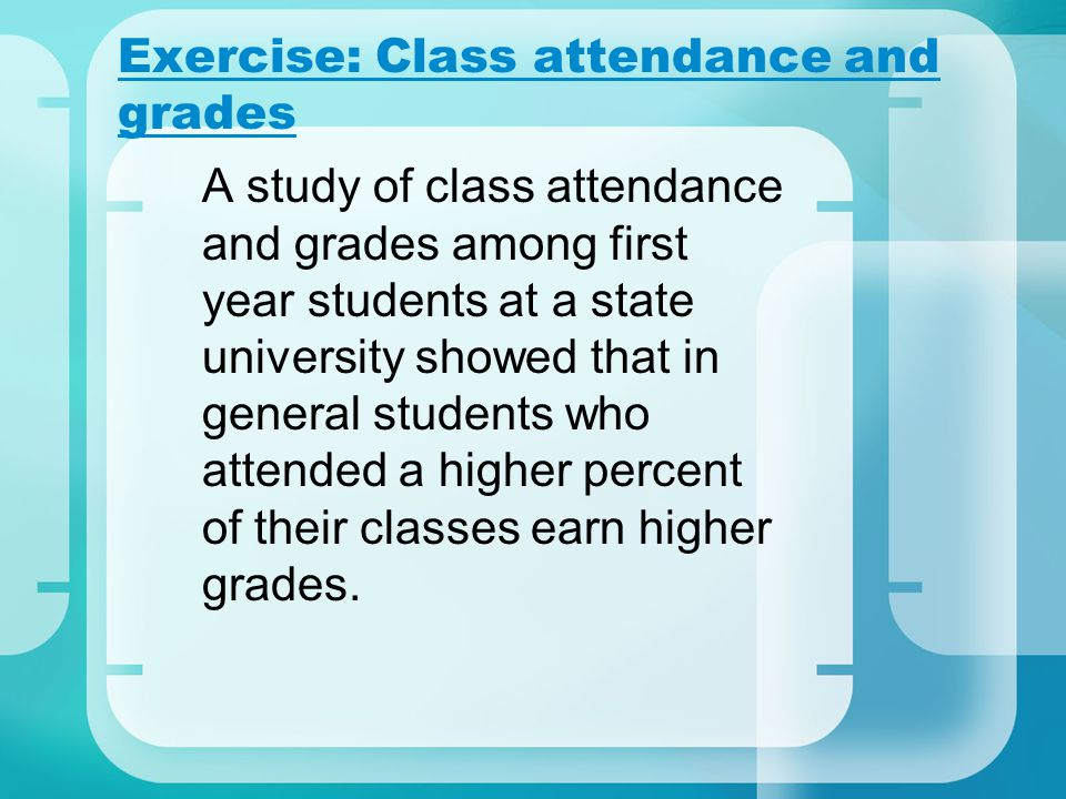 Exercise: Class attendance and grades