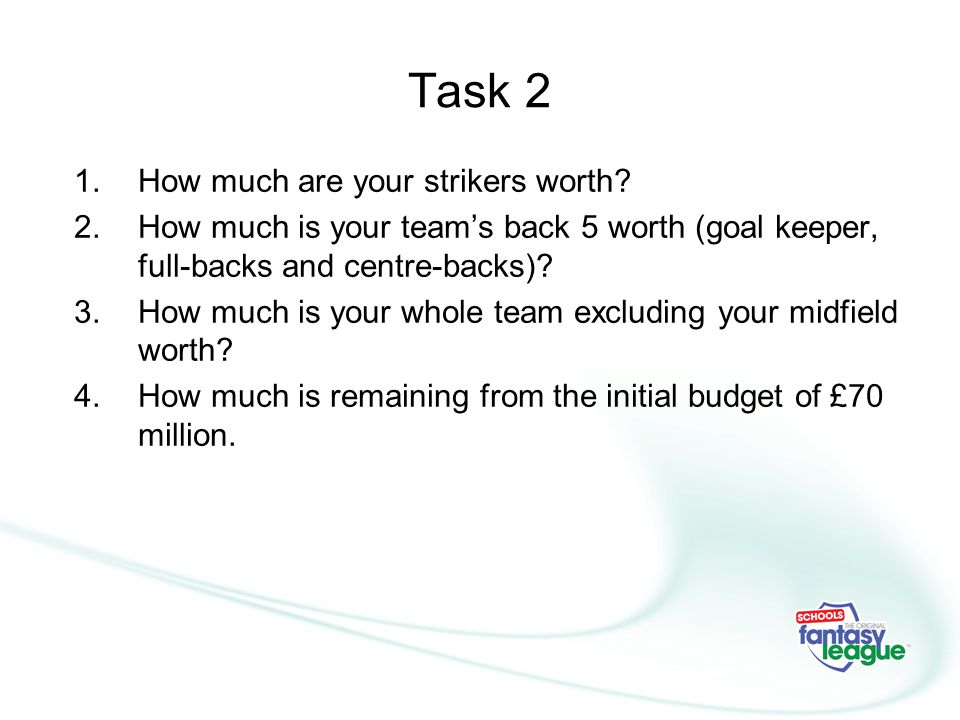 Task 2 How much are your strikers worth