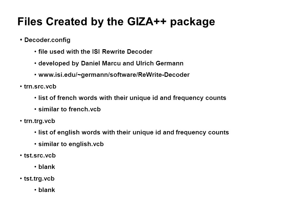Files Created by the GIZA++ package