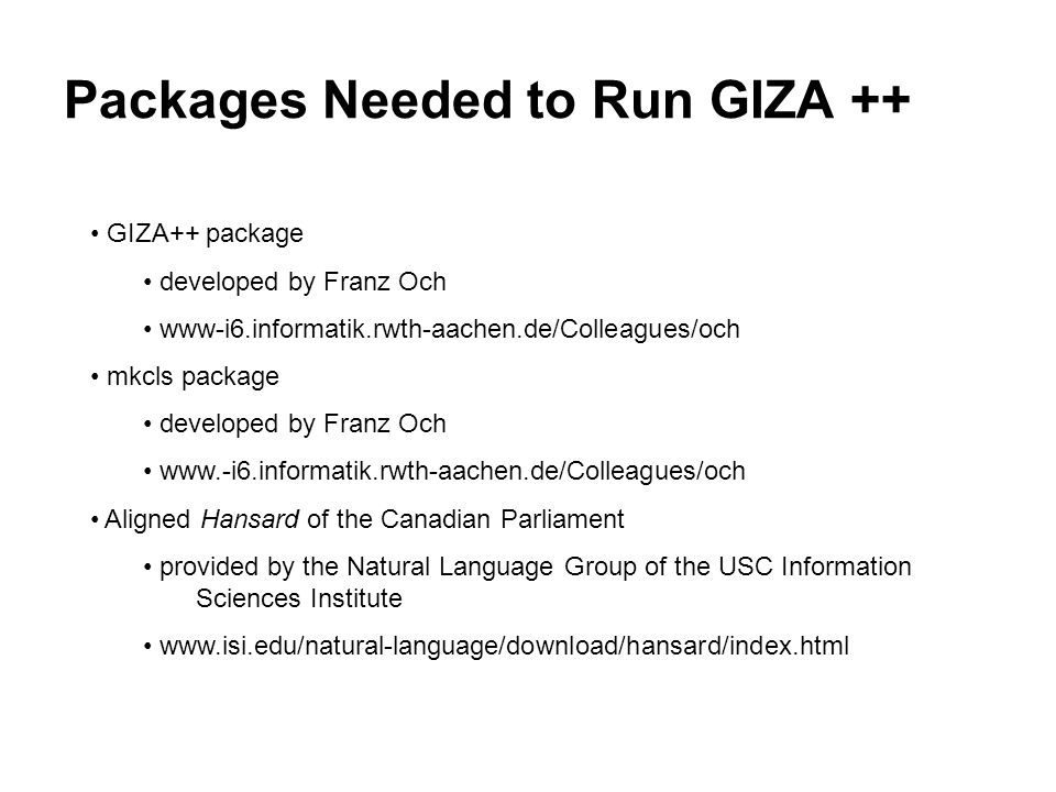 Packages Needed to Run GIZA ++