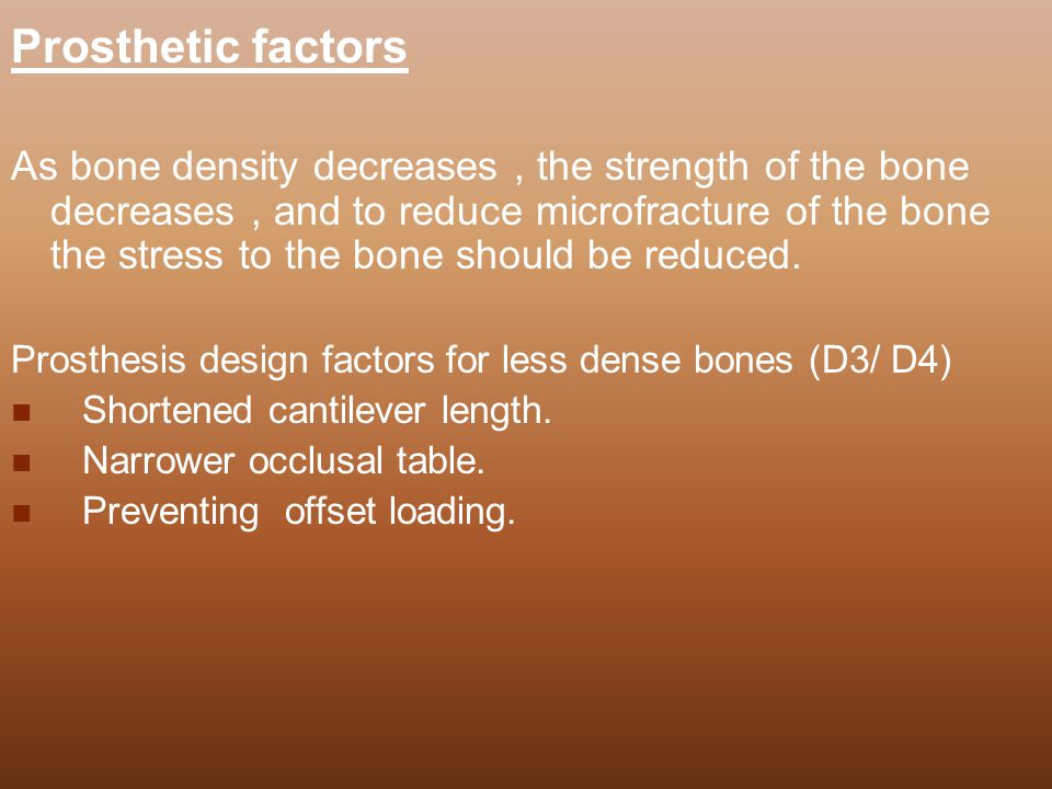 Prosthetic factors