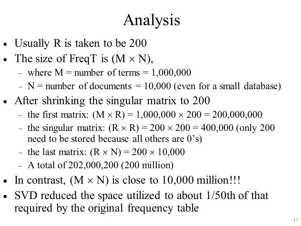 Analysis Usually R is taken to be 200 The size of FreqT is (M  N),