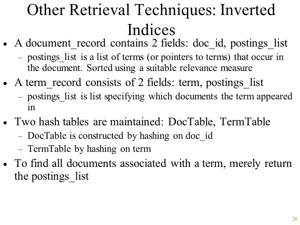 Other Retrieval Techniques: Inverted Indices