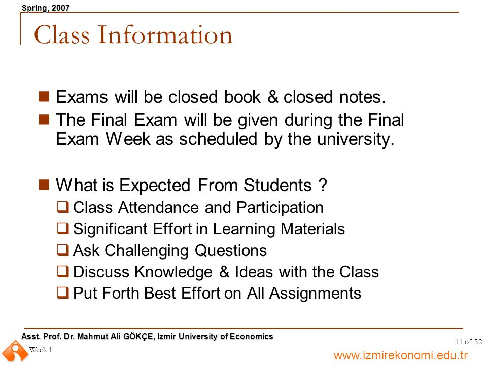 Class Information Exams will be closed book & closed notes.