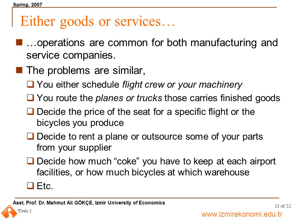 Either goods or services…