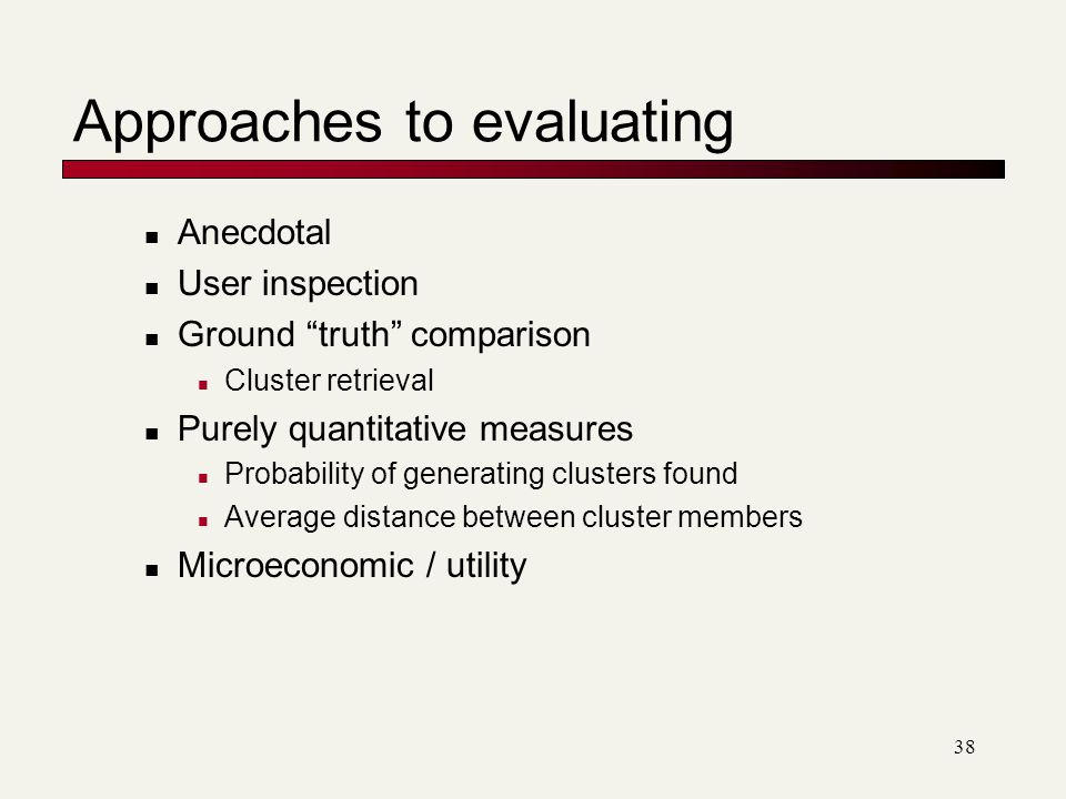 Approaches to evaluating